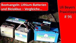 Boot: Lithium Batterie oder Blei-/AGM für Angler?