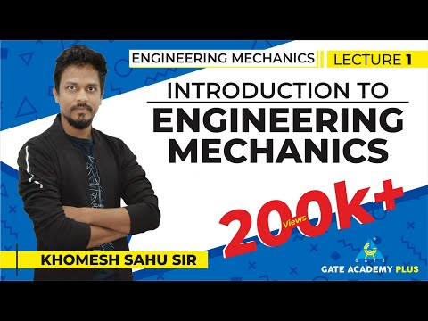 Lecture 01 | Introduction to Engineering  Mechanics | Engineering Mechanics