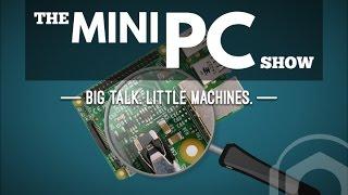 Mini Pc Show #033