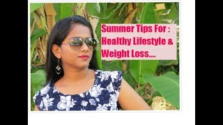 Use This Summer For A Healthy Weight Loss // Happy Lifestyle And Private Time For Yourself.