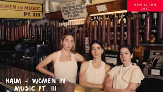 HAIM - Women In Music Pt. III ,new Album [Tracklist] 2020