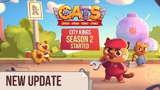 C.A.T.S. City Kings Season 2: Welcome to Meowscow