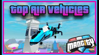 🚁TOP AIR VEHICLES IN MAD CITY🚁