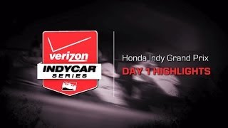 2014 Honda Indy Grand Prix: Day 1 Highlights