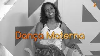 Conheça a Dança Materna e se apaixone!