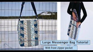 Large Messenger Bag With Front Zipper Pocket | Sew Along | Strips Patchwork Crossbody Bag