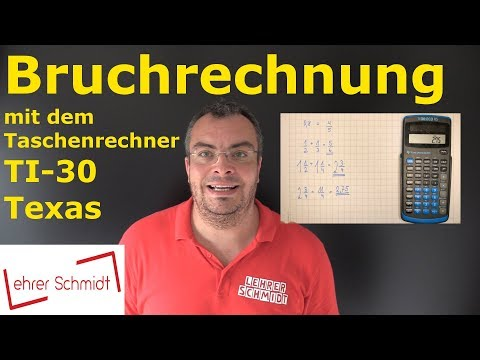 Bruchrechnung mit dem Taschenrechner TI-30 (Texas) | Lehrerschmidt