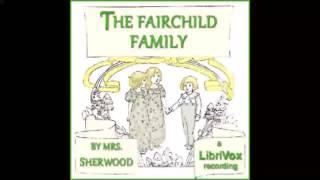The Fairchild Family (FULL Audiobook)