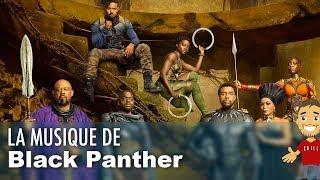Un MÉLANGE de CULTURES pour la MUSIQUE de BLACK PANTHER !