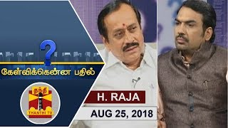(25/08/2018) Kelvikkenna Bathil | Exclusive Interview with BJP National Secretary H Raja