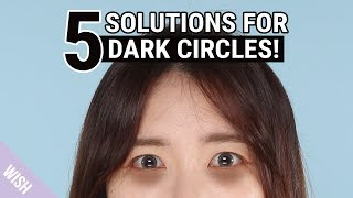 All About Dark Circles | 5 Causes and Hacks to Remove Dark Circles | Wishtrend