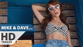 Mike And Dave Need Wedding Dates Red Band Trailer 2 2016 Zac Efron Aubrey Plaza Comedy Movie HD