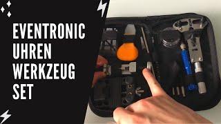 Eventronic - Uhrenwerkzeug Set - UNBOXING (test)
