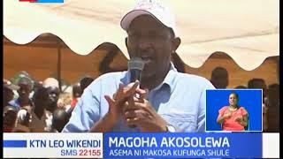 Aden Duale amkosoa, asema ni Makosa kufunga shule