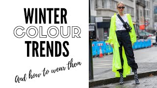 Top 10 Color Trends For Winter 2019 & How To Wear Them