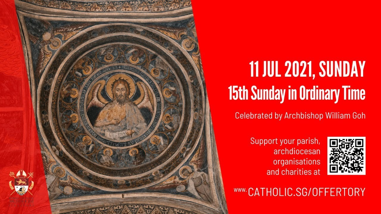 Catholic Sunday Mass Live 11 July 2021 Archdiocese of Singapore