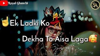 Ek Ladki Ko dekha To Aisa laga WhatsApp status    Darshan Raval   