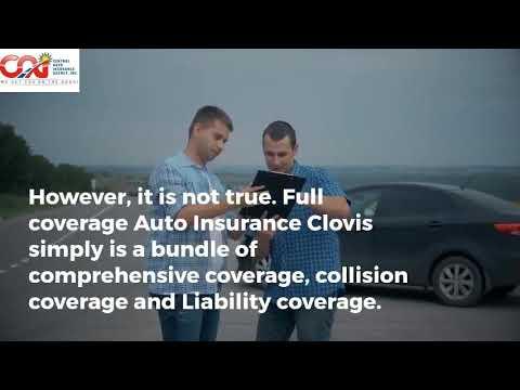 Understanding Full Coverage Auto Insurance Clovis, CA