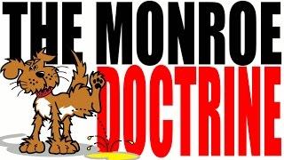 Monroe Doctrine - Explanation