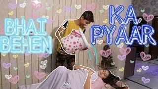 Bhai Behan Ka Pyar | भाई बहन Rakshabandhan special