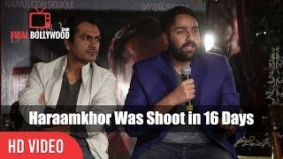 Haraamkhor Was Shoot In 16 Days  Shlok Sharma Nawazuddin Siddiqui  Viralbollywood