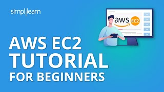 AWS EC2 Tutorial For Beginners | What Is AWS EC2? | AWS EC2 Tutorial | AWS Training | Simplilearn