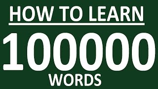 HOW TO LEARN 100 000 ENGLISH WORDS . HOW TO LEARN ENGLISH SPEAKING EASILY. ENGLISH SPEAKING PRACTICE
