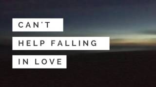 One Song Per Week #31 - Can't Help Falling In Love