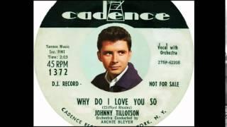 Johnny Tillotson - Why Do I Love You So  (1960)