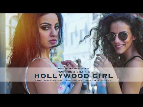 HOLLYWOOD GIRL Full Video Song | NEW SONG 2016 | Shar.S, Ravi RBS, Don Jaan