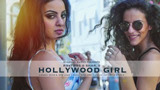Hollywood Girl  Shar S