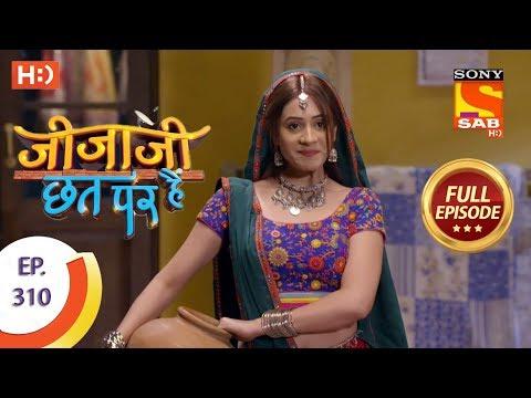 Jijaji Chhat Per Hai - Ep 310 - Full Episode - 13th March, 2019