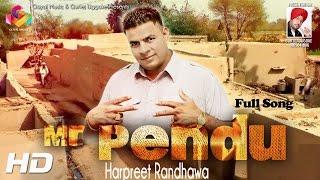 Mr Pendu  Harpreet Randhawa