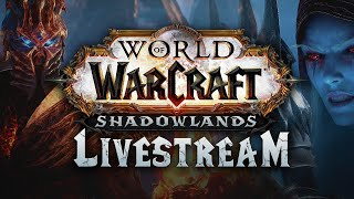 World of Warcraft Shadowlands Developer Update Livestream