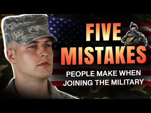5 Mistakes People Make When Joining The Military