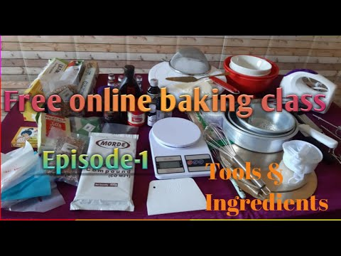 Free online baking class/free baking course for beginners / baking tools and ingredients / episode-1