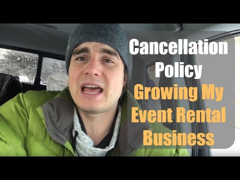 Cancellation Policy - Growing My Event Rental Business