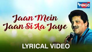 Jaan Mein Jaan Si Aajaye | Hits Of Udit Narayan - YouTube
