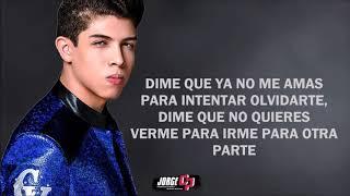 (LETRA) Dime - Cornelio Vega Jr (Inedito 2018)