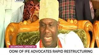 Ooni of Ife advocates rapid restructuring
