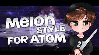 Melon Style | Atom | ГДЕ АКТИВ !?!??!