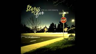 The Story So Far - While You Were Sleeping (Full EP 2010)
