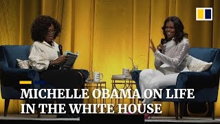 Michelle Obama tells Oprah about life in the White House
