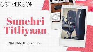 sunehri titliyan ost audio - Thủ thuật máy tính - Chia sẽ