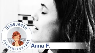 Anna F. 'Too Far' live @ Hamburger Küchensessions