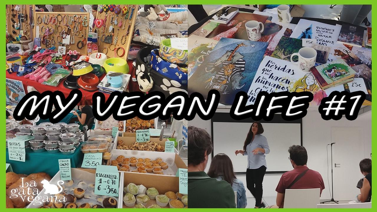 MY VEGAN LIFE #1 | VEGAN FEST ALICANTE 2016 | FESTIVAL SOBRE VEGANISMO Y ASOCIACIONES ANIMALISTAS