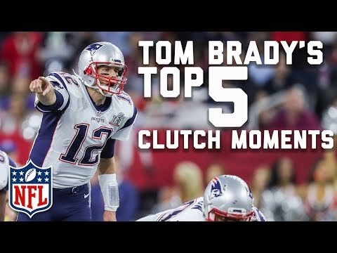 Tom Brady's Top 5 Most Clutch Moments | NFL Highlights