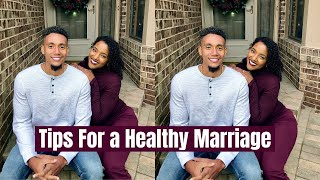 Tips For a Healthy Marriage + Premarital Advice