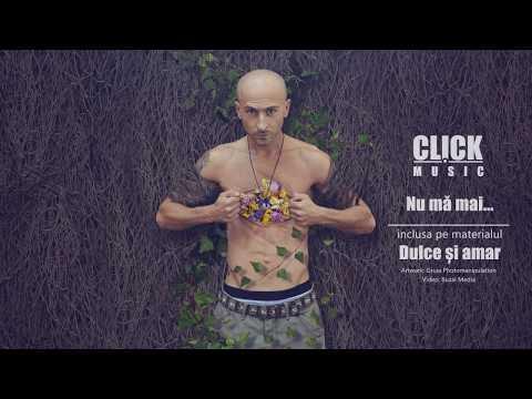 Click – Nu ma mai Video