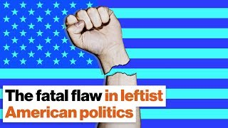 Jordan Peterson The fatal flaw in leftist American politics Video